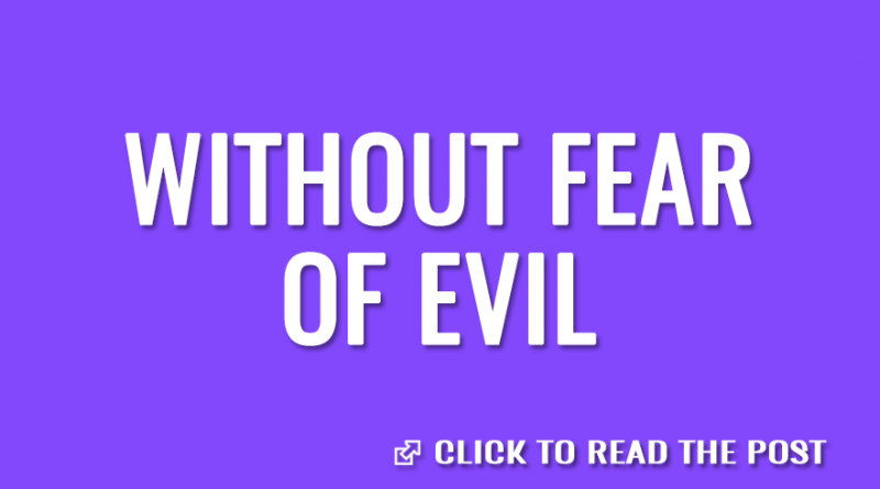 Without fear of evil 2