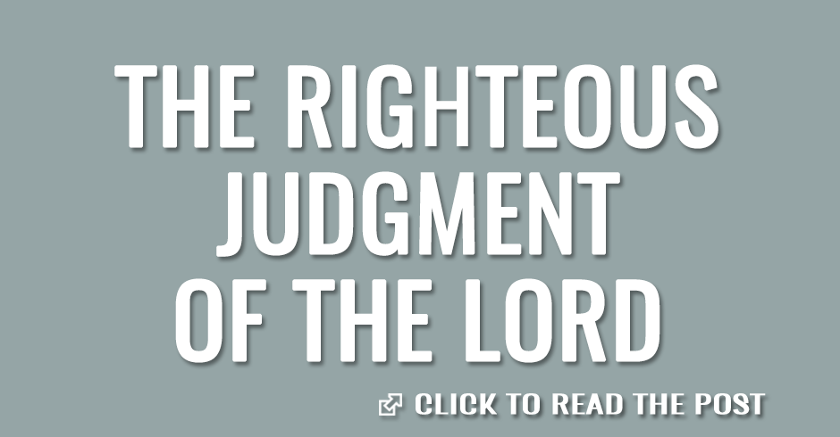 The righteous judgment of the lord
