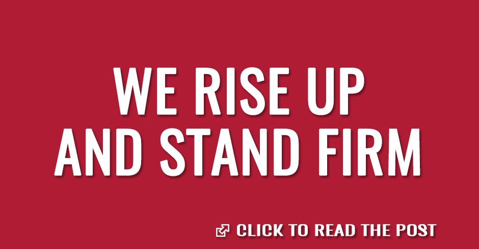 We rise up and stand firm