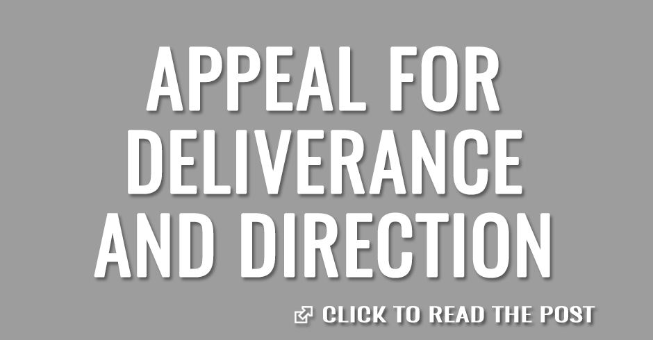 Appeal for deliverance and direction