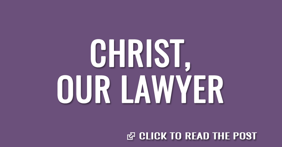 Christ, our lawyer