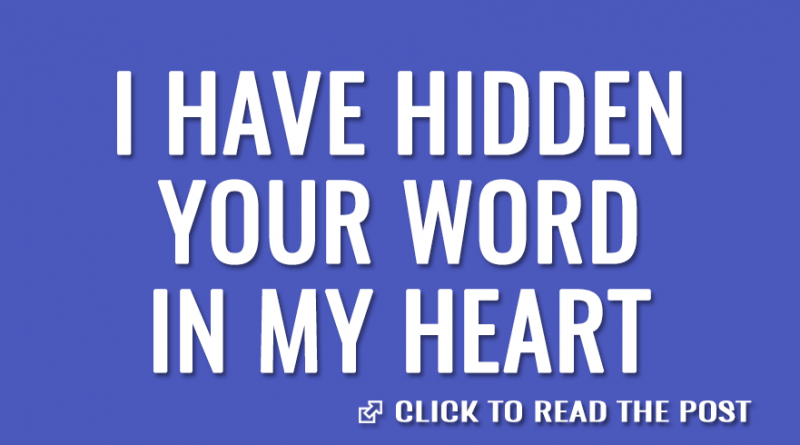 I have hidden your word in my heart 2