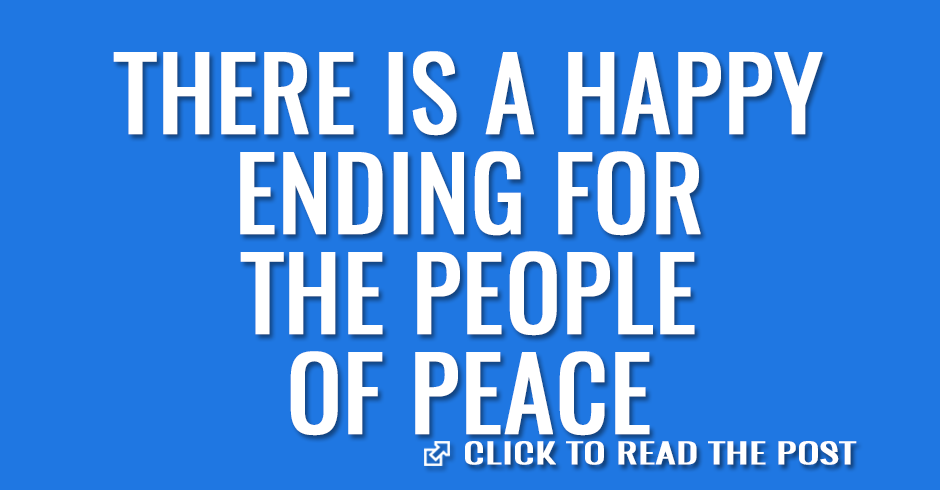 There is a happy ending for the people of peace