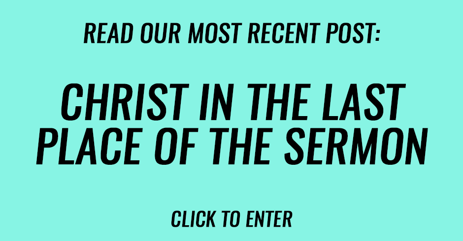 Christ in the last place of the sermon