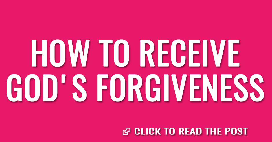 How to receive God's forgiveness