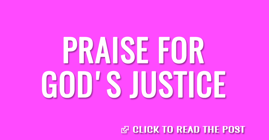 Praise for God's justice