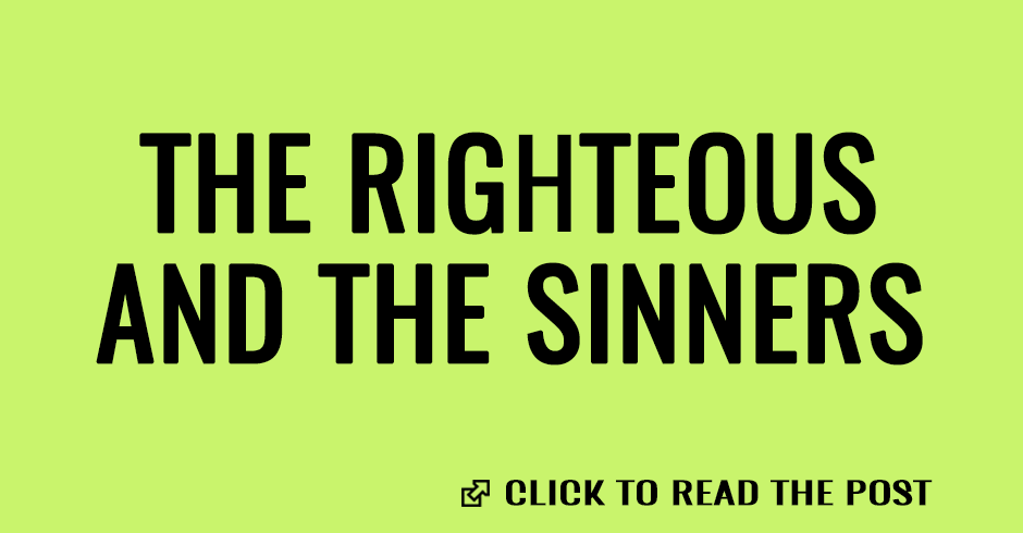 The righteous and the sinners