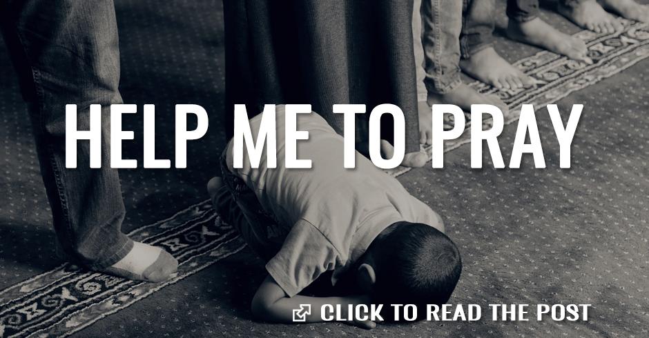 help me to pray