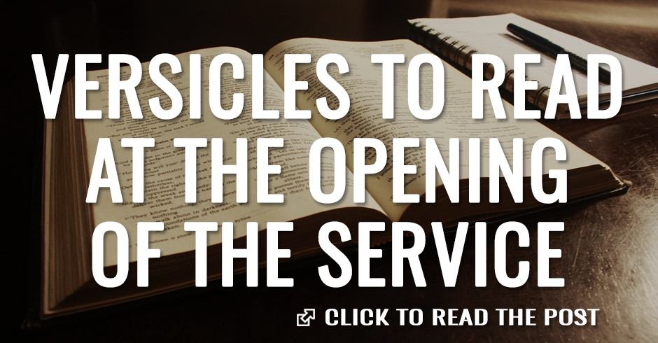 Biblical verses to read at the opening of the service