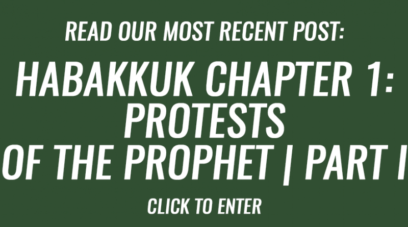 Habakkuk chapter 1- Protests of the prophet | Part I
