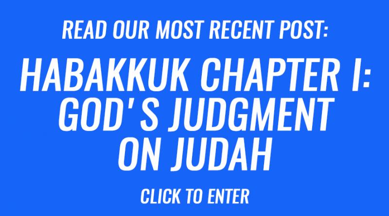 Habakkuk chapter I - God's judgment on Judah