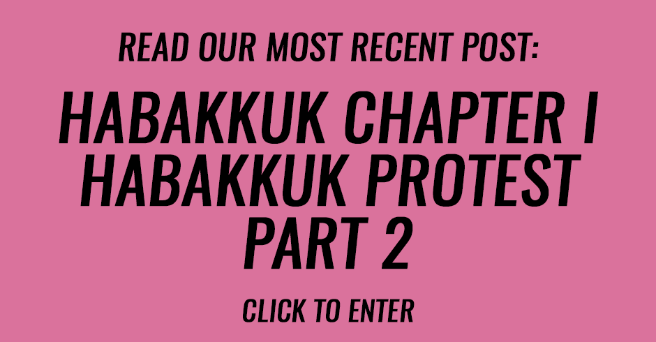 Habakkuk chapter I | Habakkuk Protest Part 2