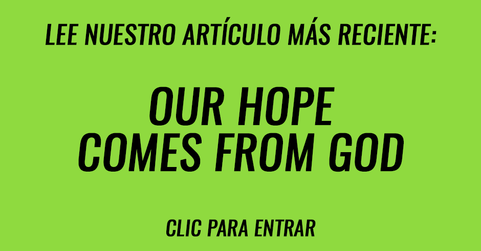 Our hope comes from God