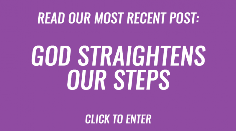 God straightens our steps