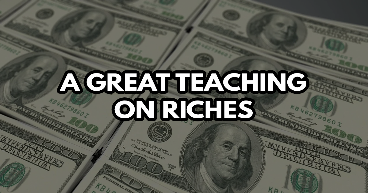 A great teaching on riches 2