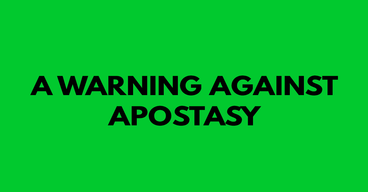 A warning against apostasy