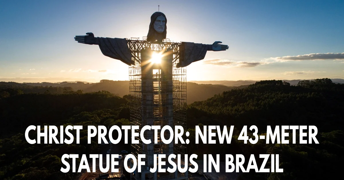 Christ Protector- New 43-meter statue of Jesus in Brazil