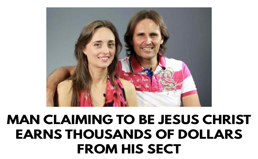 Man claiming to be Jesus Christ earns thousands of dollars from his sect
