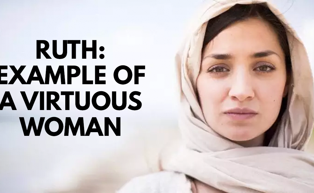 Ruth: Example of a virtuous woman